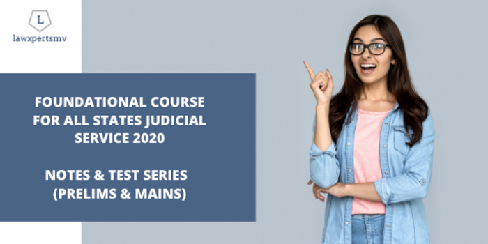 Foundational Course for Judicial Service Examinations