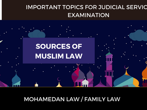 Sources of Muslim Law | Mohamedan Law | Judicial Service