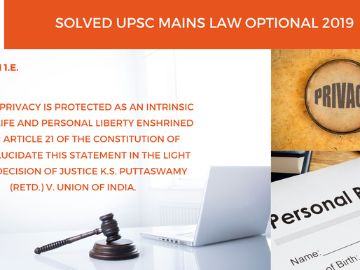 UPSC Law Optional 2020 & 2021 | Mains Solved | 2019 Question 1.e.