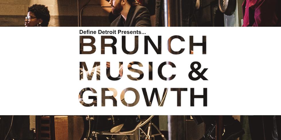 Brunch, Music & Growth