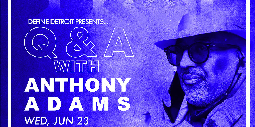 Q & A With Anthony Adams