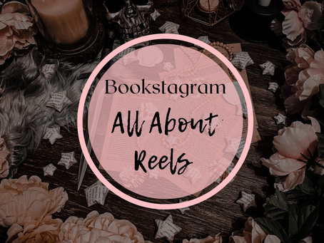 How to Create Successful Reels for Bookstagram