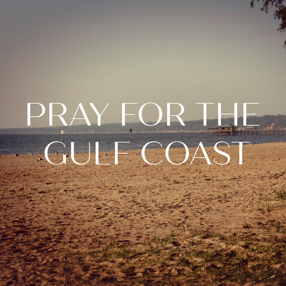 Pray for the Gulf Coast
