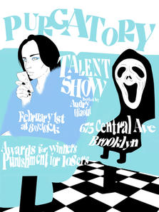 """Purgatory """"Talent Show"""" Promotional Poster"""