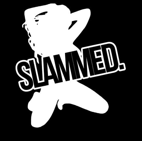 SLAMMED.
