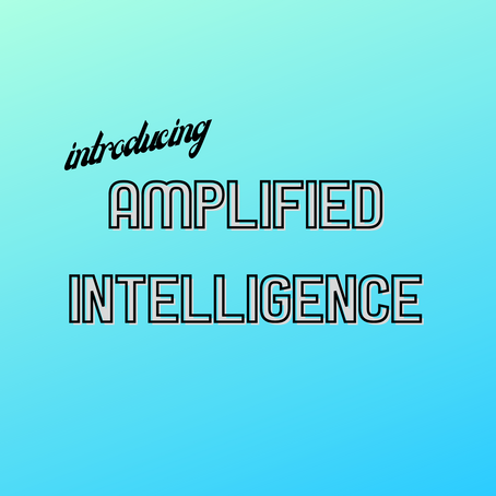 Introducing Amplified Intelligence Podcast!