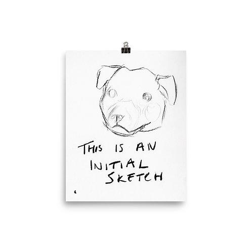 "Initial Sketch 8 x 10"" Print"