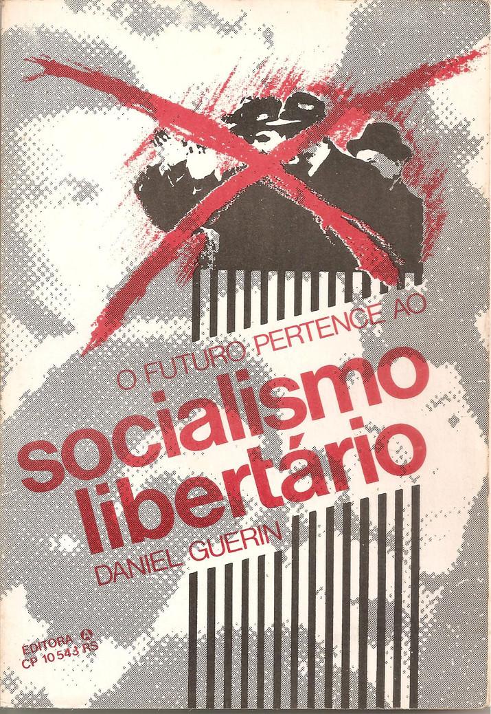 O Futuro Pertence ao Socialismo Libertário