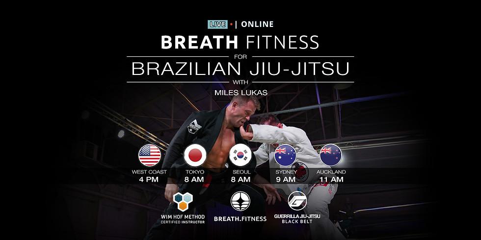 Breath Fitness for Brazilian Jiu-Jitsu Fri/Sat for AU