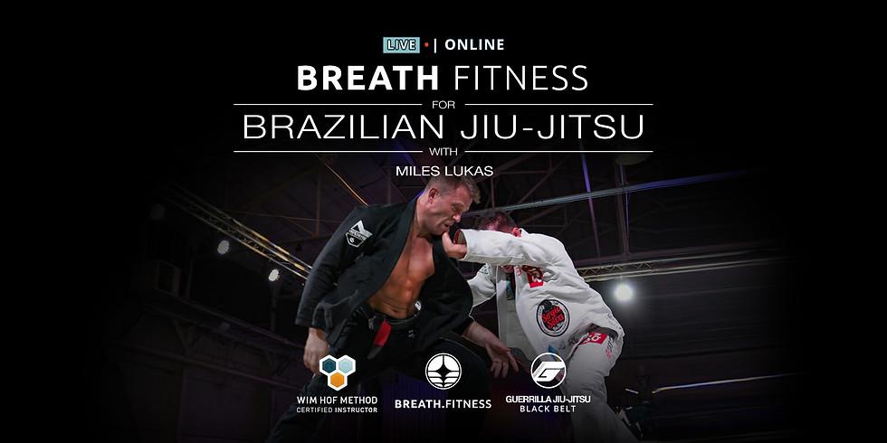 Breath Fitness for Brazilian Jiu-Jitsu, Sunday 9 AM, Sep 13th