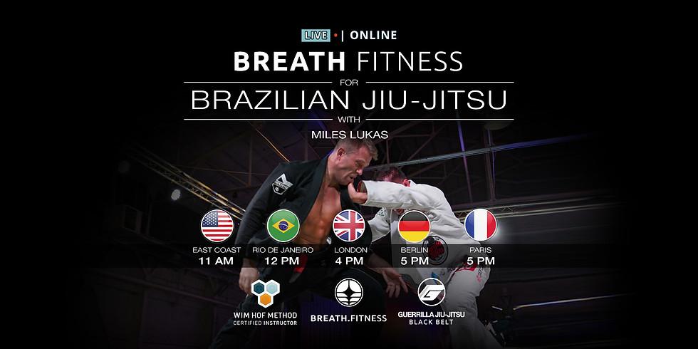 Breath Fitness for Brazilian Jiu-Jitsu AM