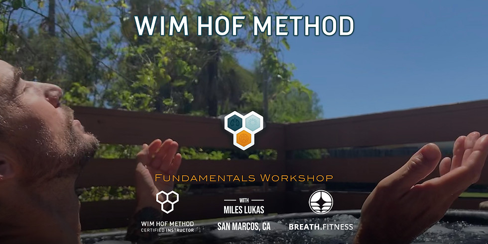 Wim Hof Method Fundamentals, San Marcos CA