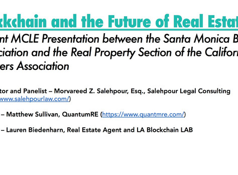 Ms. Salehpour Recently Spoke on Blockchain and Cryptocurrency Law and Applications to Real Estate fo