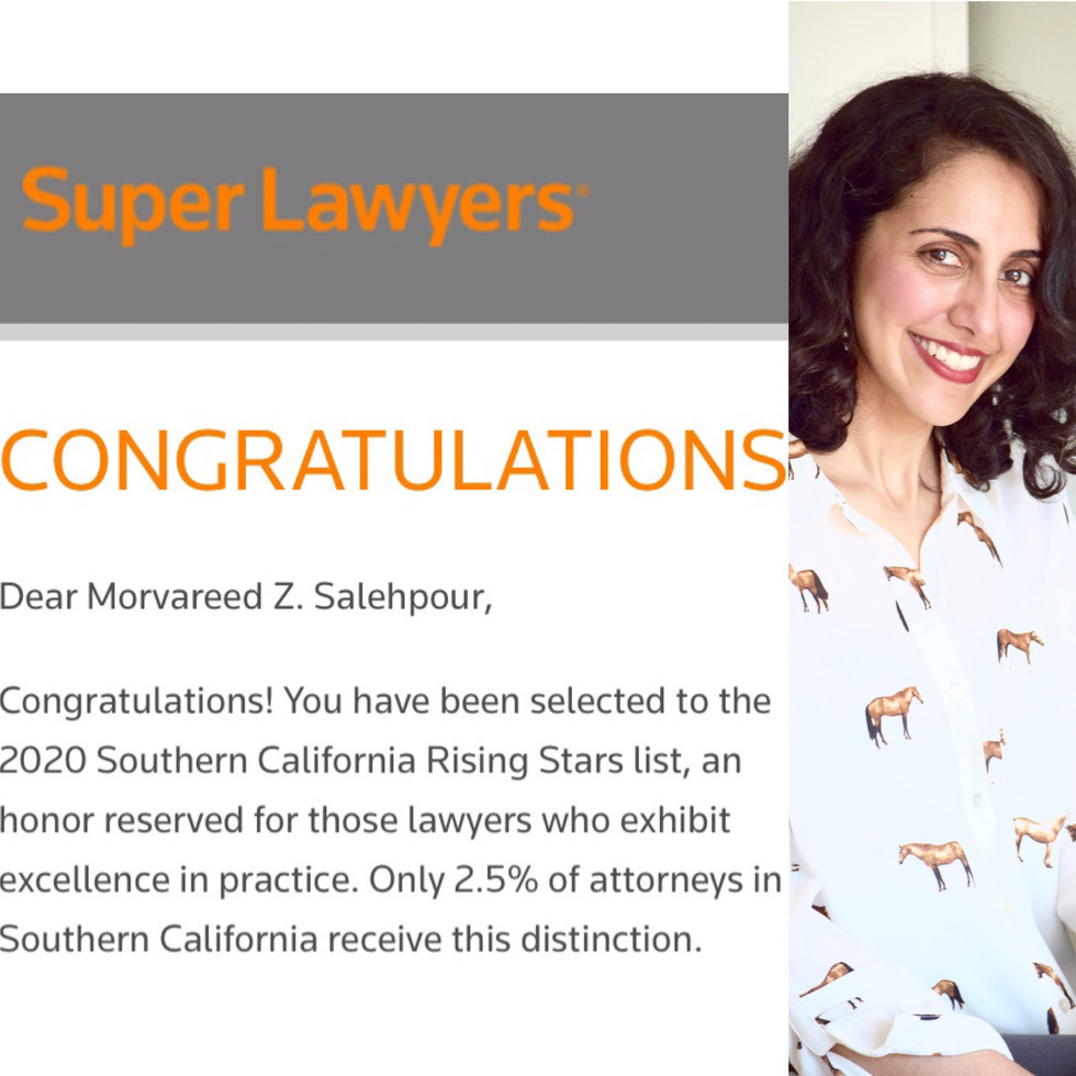 Ms. Salehpour Selected to 2020 Super Lawyers Rising Stars - Only 2.5% of Attorneys Receive This Dist