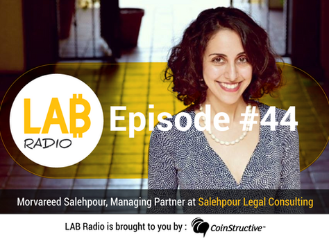 Ms. Salehpour Discusses Blockchain and Cryptocurrency Law with LAB Radio