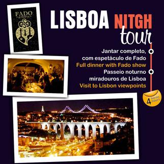 LISBOA NITGH tour, durante 4h, com jantar e show de Fado, tudo íncluido.  Recolha e entrega dos passageiros no hotel, em Lisboa.