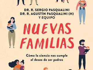 """""""Como la Ciencia nos cumple el deseo de ser padres"""": por los Dres. Sergio y Agustín Pasqualini"""