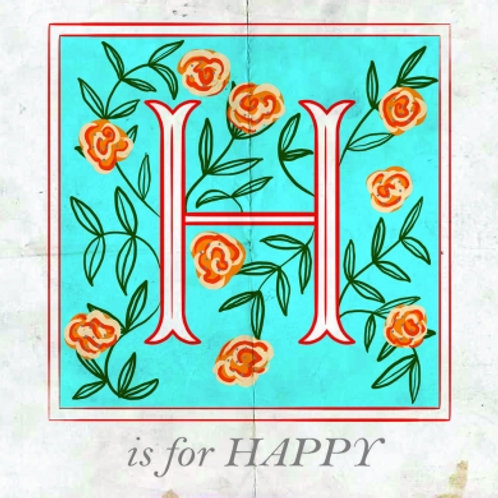 H Is For Happy