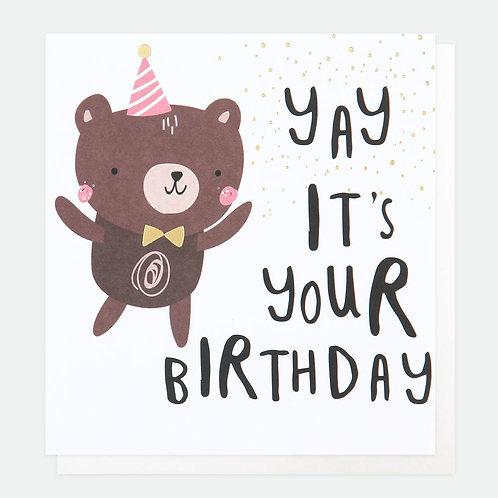 Yay It's Your Birthday Bear