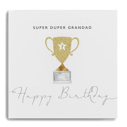 Super Duper Grandad Happy Birthday Trophy