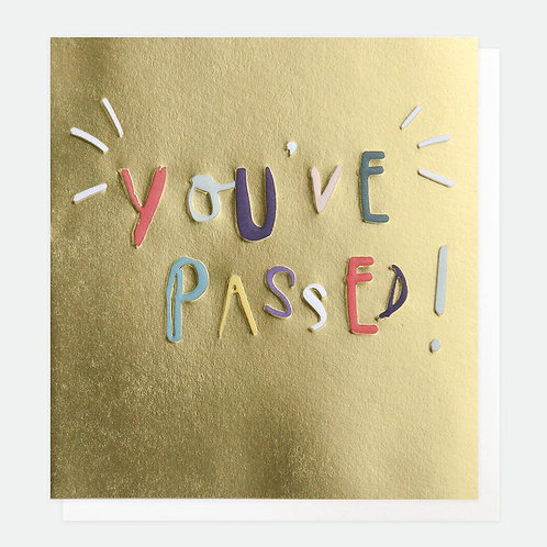 You've Passed