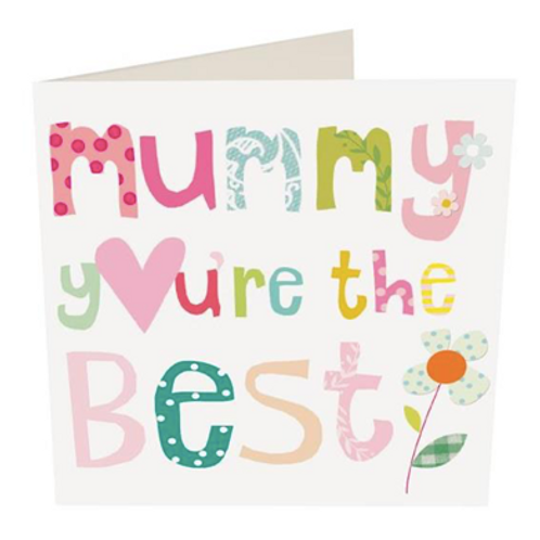 Mummy You're The Best
