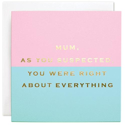 Mum is Right