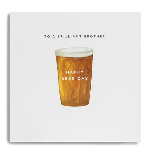 To A Brilliant Brother Happy Beer-Day - Pint of Beer