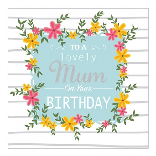 To A Lovely Mum On Your Birthday