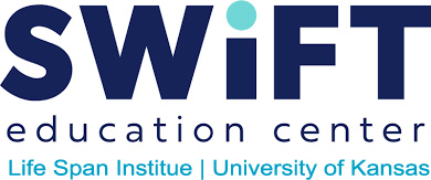 SWIFT Education Center, Lifespan Institute, Kansas University