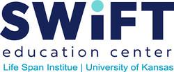 SWIFT Education Center, Lifespan Institute, Kansas University