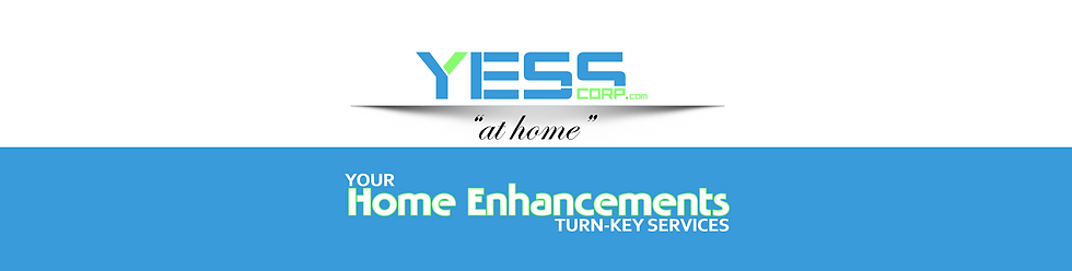 YessCorp-Home-Enhancement-Services Comin