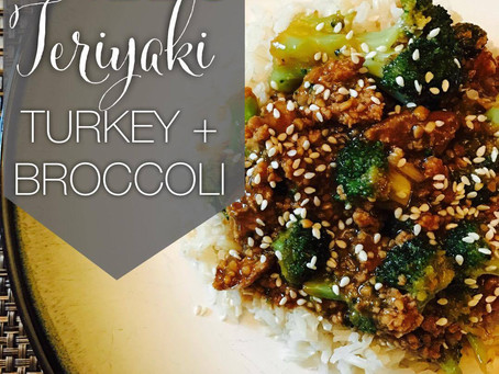 PALEO TURKEY TERIYAKI + BROCCOLI