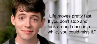 Ferris Bueller, John Lennon and Living in the Present Moment