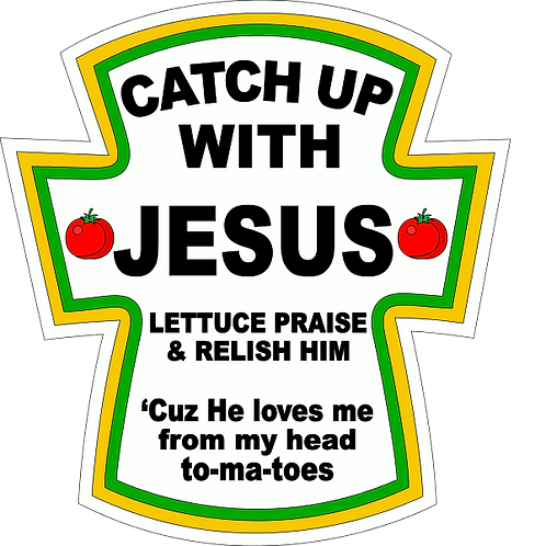 Catch Up With Jesus Tee