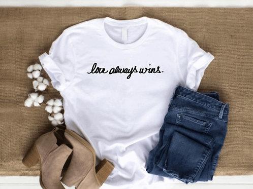 Love Always Wins Tee