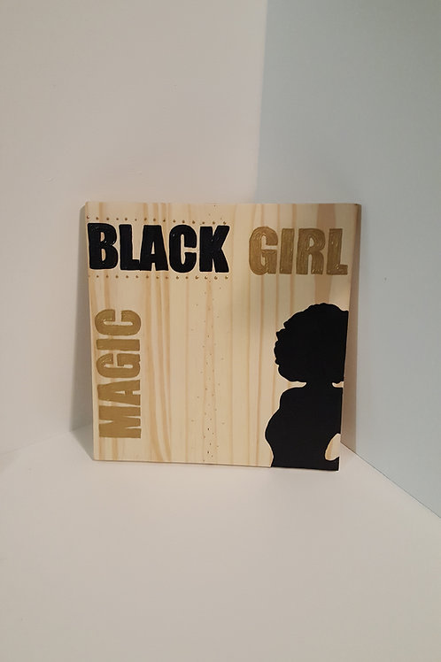 """Black Girl Magic"" Wall Sign"