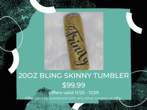 BLING PERSONALIZED SKINNY TUMBLER - 20oz