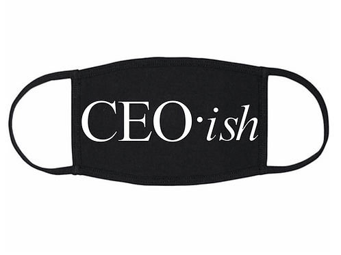 CEO-ish Face Mask