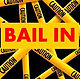 What is a Bail-in?