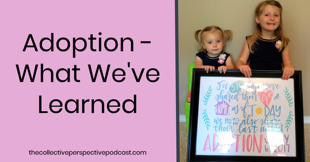 Adoption - What We've Learned
