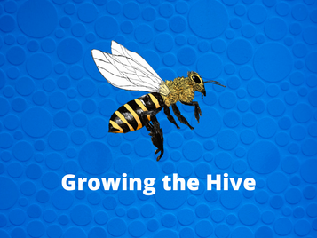 Growing the Hive