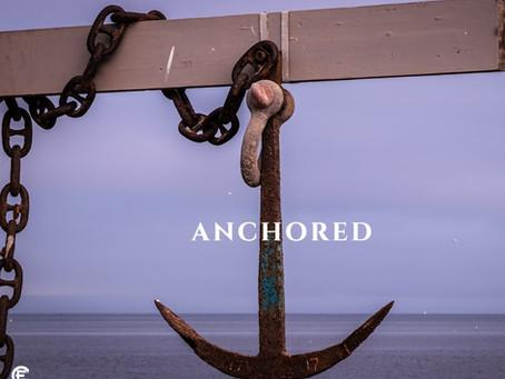 Anchored