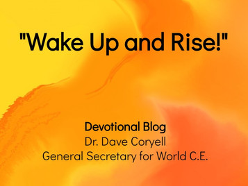 Wake Up and Rise!