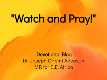 Watch and Pray!