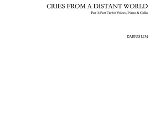 World Premiere of Cries From a Distant World