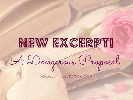 New Excerpt - A Dangerous Proposal