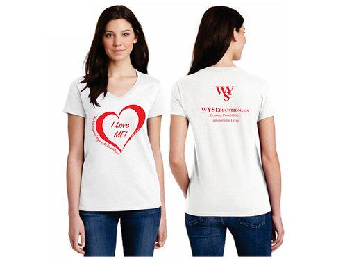 I LOVE ME! T-Shirt
