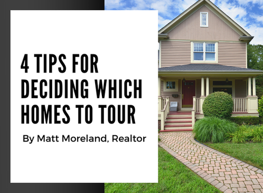 4 Tips for Deciding Which Homes to Tour