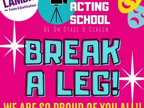 BREAK A LEG! LAMDA EXAMS – 29th MAY